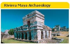 Archaeology in Riviera Maya